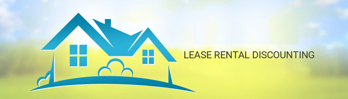 About Lease Rental Discounting – It's Features and Benefits